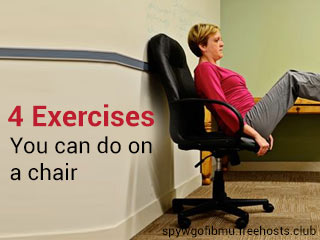 4 Exercises you can do on a chair