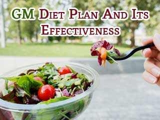 GM <strong>diet</strong> plan and its effectiveness