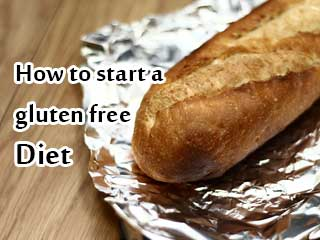 How to start a gluten free <strong>diet</strong>