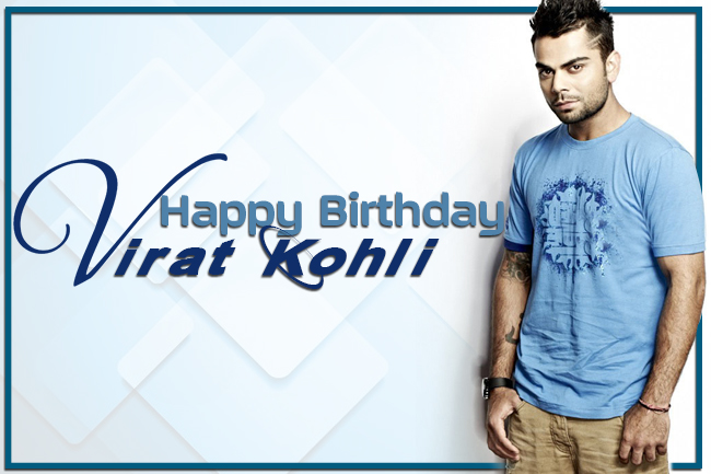 Happy Birthday, Virat Kohli!