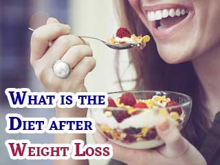 What is the <strong>diet</strong> after weight loss