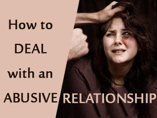How to deal with an abusive relationship