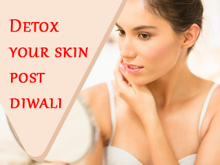 Detox your skin post diwali