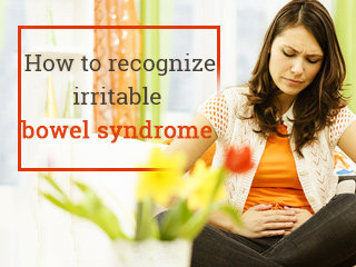 How to recognize irritable bowel syndrome