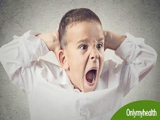 अगर आपके बच्चे को भी आता है तेज गुस्सा तो ऐसे करें कंट्रोल