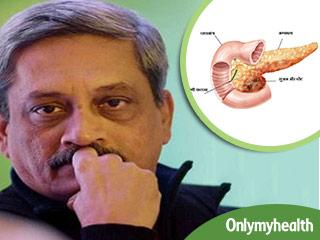 मनोहर परिकर को हुआ पैन्क्रियेटाइटिस रोग, जानें क्या हैं इसके लक्षण और बचाव