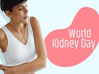 वर्ल्ड किडनी डे : महिलाओं को क्यों रहता है किडनी रोग का खतरा? जानें 5 बड़ी बातें