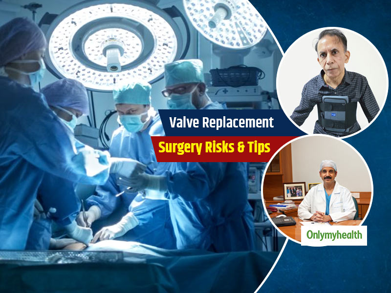 Valve Replacement Surgery: Know How This 60YO Businessman Was Saved, And What Goes Into A Surgery