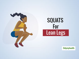 3 Types Of Squats That One Must Do For Lean Legs