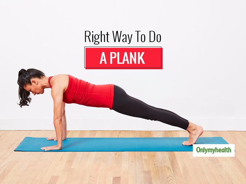 Plank Exercise: The Right Way To Do Planks, Types Of Planks And Precautions For Maximum Benefits