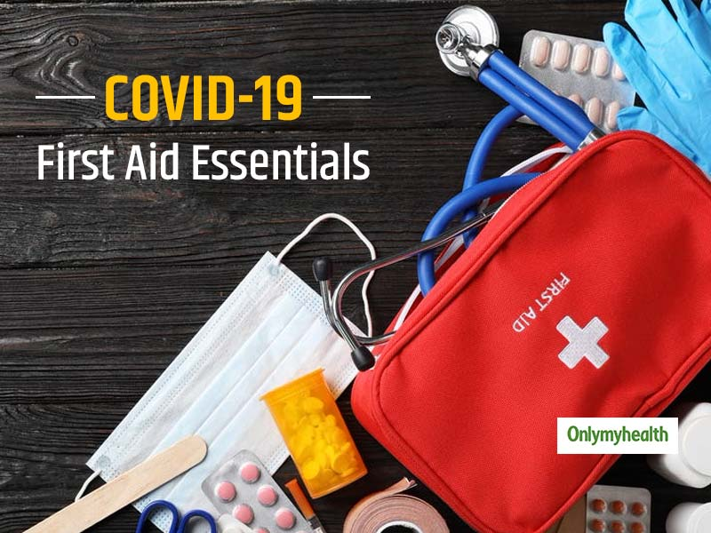 Make Your Own COVID-19 Care Medical Kit Which Is A Basic Requirement At Home In The Current Situation