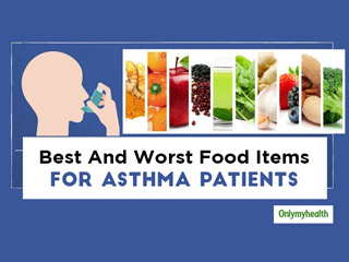 Asthma Diet: Do's and Don'ts For Those Suffering From Asthma