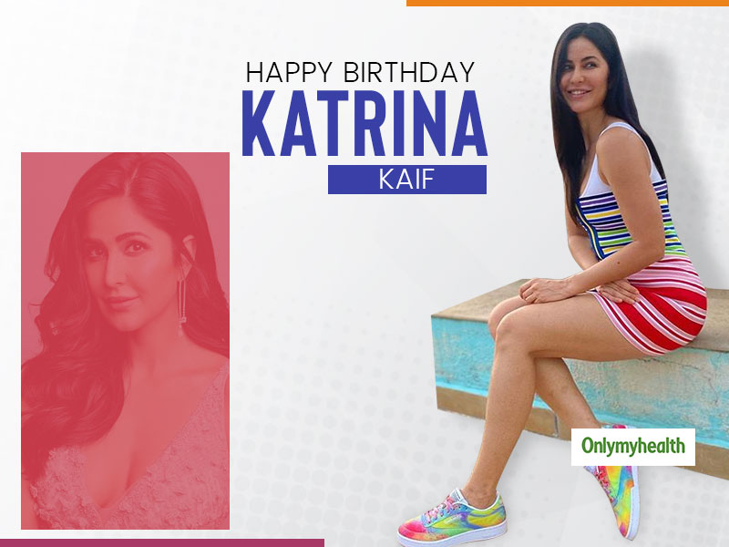 Katrina Kaif Birthday: Take Inspiration From Diet, Fitness & Skincare Secrets Of This Bollywood Diva