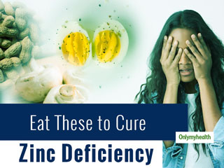 Why And What To Eat To Fulfil Zin Deficiency In The Body?