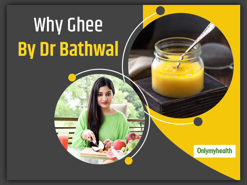 Ghee Benefits: Basic Queries About This Elixir for Health By Dr Swati Bathwal
