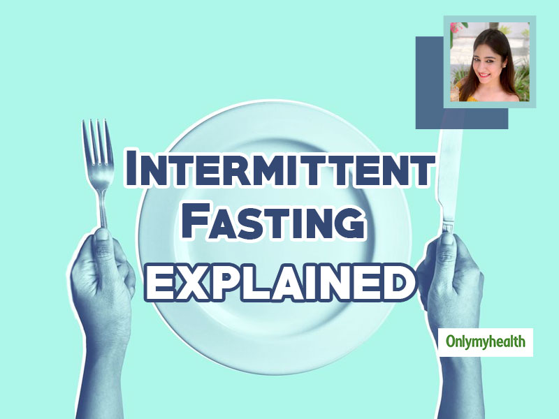Want To Know Basics Of Intermittent Fasting From An Expert? Nutritionist Dr Bathwal With A Sample Diet Chart