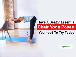 Mostly Chair-Bound Due To Work? Here Are 7 Yoga Poses You Can Do Using a Chair