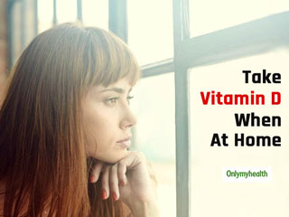 Is Staying Indoors Affecting Your Vitamin D Count? Here's How You Can Get Vitamin D While At <strong>Home</strong>