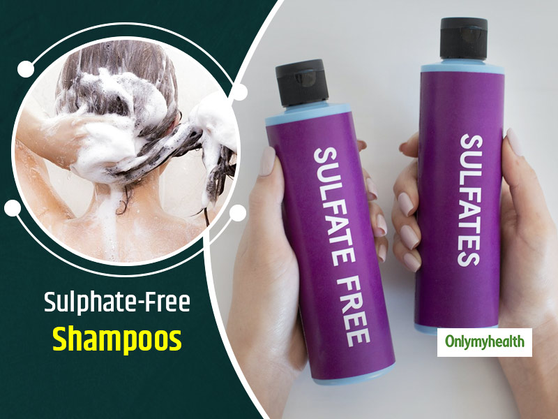 Are Sulphate-Free Shampoos Beneficial For Your Hair? Let's Find Out