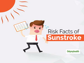 Sunstroke Care Tips: Understanding Risk Factors, <strong>Home</strong> <strong>Remedies</strong> And Care Tips For Sunstroke
