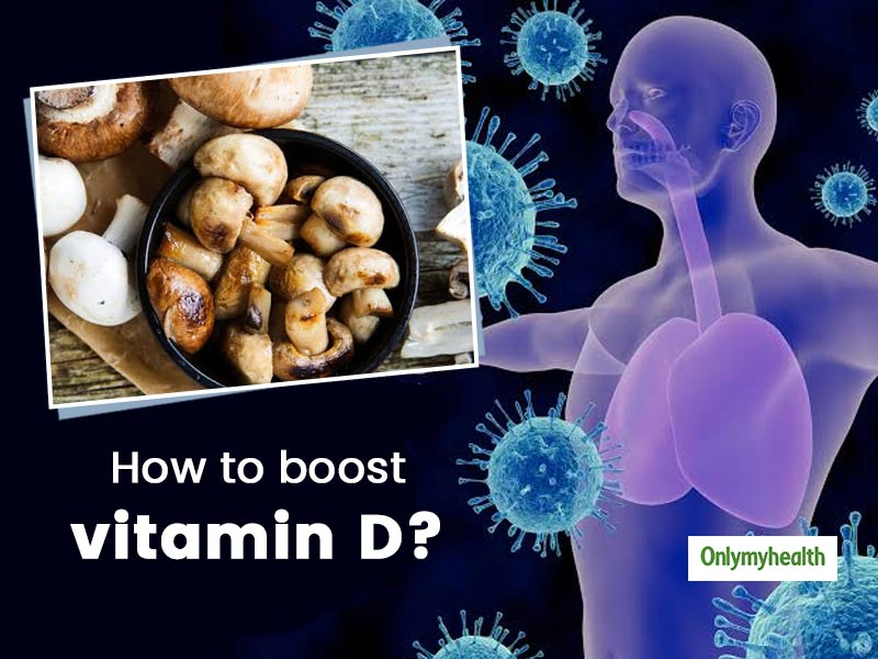 How To Increase Vitamin D Levels In The Body? Here Are 6 Ways To Boost By Dr. Rajeev Verma