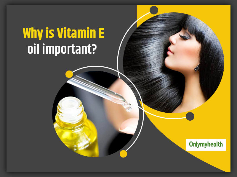 Vitamin E Oil Nourishes The Skin? Here Are The Amazing Skin And Hair Benefits Of Applying It