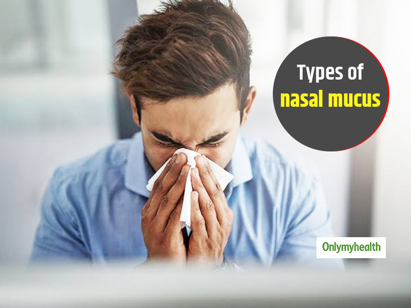 What Is Nasal Mucus? Check Out The Types, Causes, Treatment And Ways To Prevent It