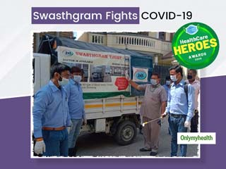 HealthCare Heroes Awards 2020: Swasthgram Taking Up The Fight Against COVID-19 For Public Welfare