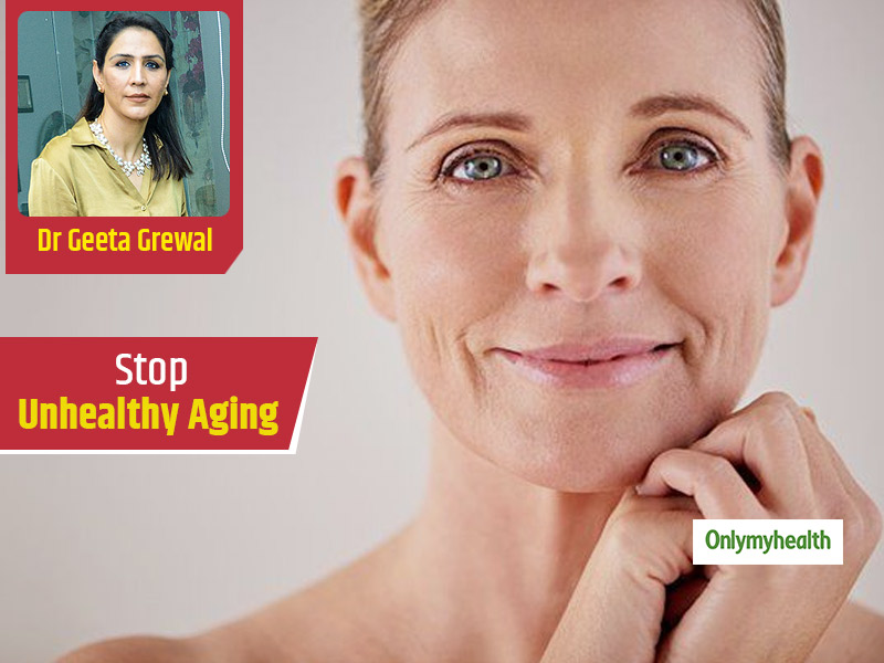 Anti-Aging Care Tips: Dermatologist Dr Geeta Grewal On Preventing Premature Aging