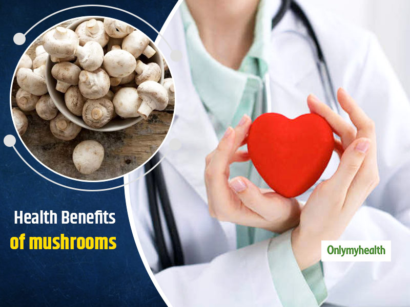 Check Out The Nutritional Facts And Health Benefits Of Mushrooms