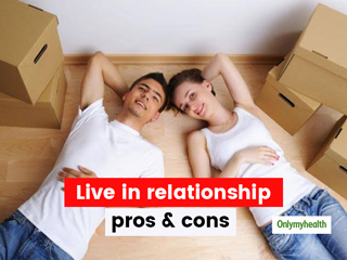 Planning to Move In With Your Partner? Here's The Good And Bad Of A Live-In Relationship