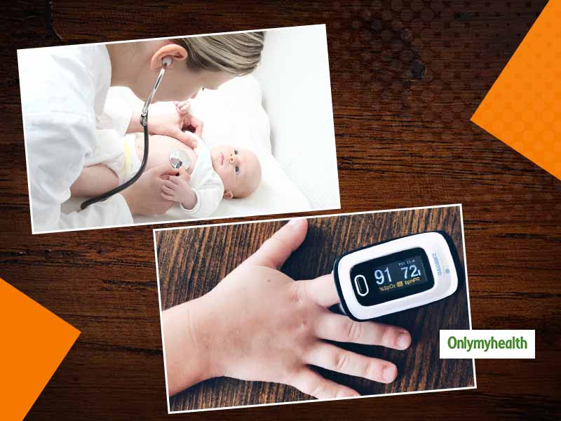Apart From Oxygen, A Pulse Oximeter Can Help Detect Underlying Cardiac Defects In Kids. Know From This Expert