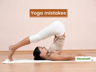 Check Out These 6 Common Yoga Mistakes That People Make