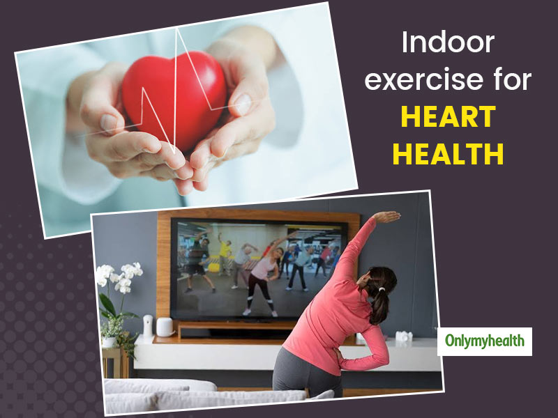 Indoor Exercise Alternatives For A Healthy Heart During Pandemic