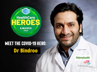 HealthCare Heroes Awards: Dr Shusheel Bindroo In the Eye Of The COVID-19 Storm