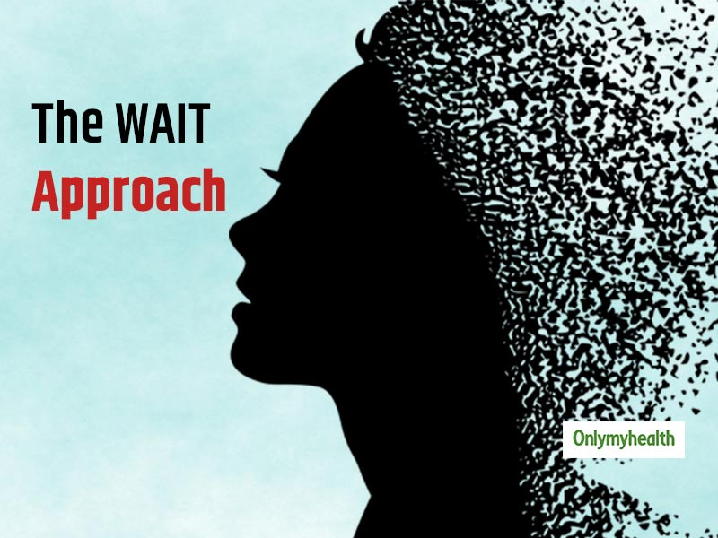 Tackle Anxiety, Stress & Other Mental Health Concerns With The WAIT Approach