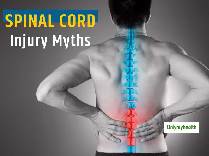 Spinal Cord Injury: 5 Myths About Spinal Injury That Make Conditions Worse For Many