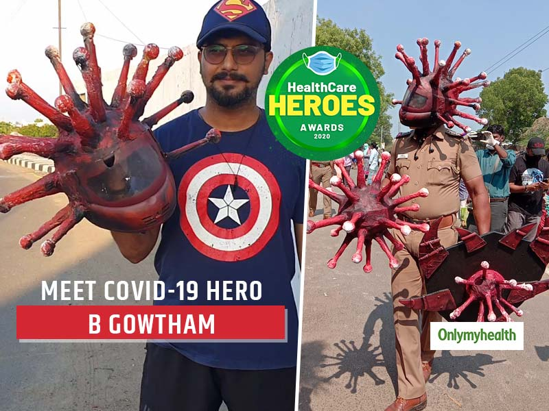 HealthCare Heroes Awards 2020: Meet B Gowtham Who Made A Helmet To Fight COVID-19 With Creativity