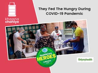 Healthcare Heroes Awards: 'Khaana Chahiye' Serving Meals To Hungry Are Unsung Heroes of War Against COVID-19