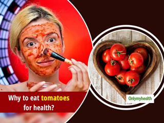 10 Impressive Health Benefits Of Eating Tomatoes