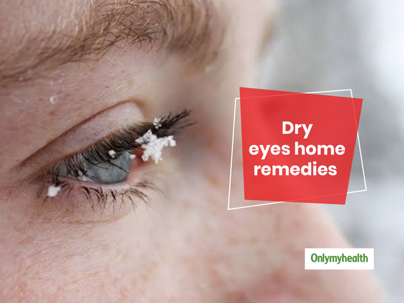 Natural Remedies And Prevention Tips For Dry Eyes