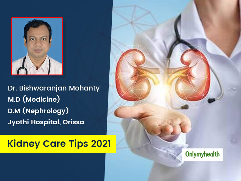 Kidney Care 2021: Here Are 8 Tips To Keep Your Kidney Healthy