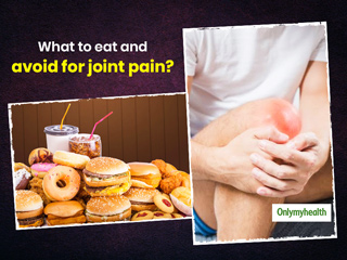 Muscle And Joint Pain In Winters? Eat And Avoid These Foods For Relief