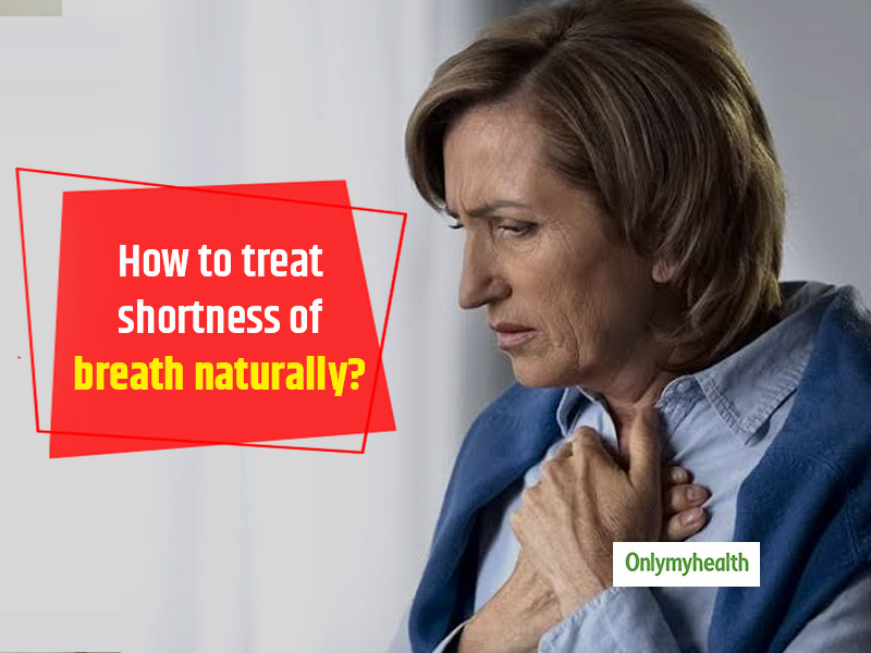 Check Out These 8 Best Home Remedies For Shortness Of Breath