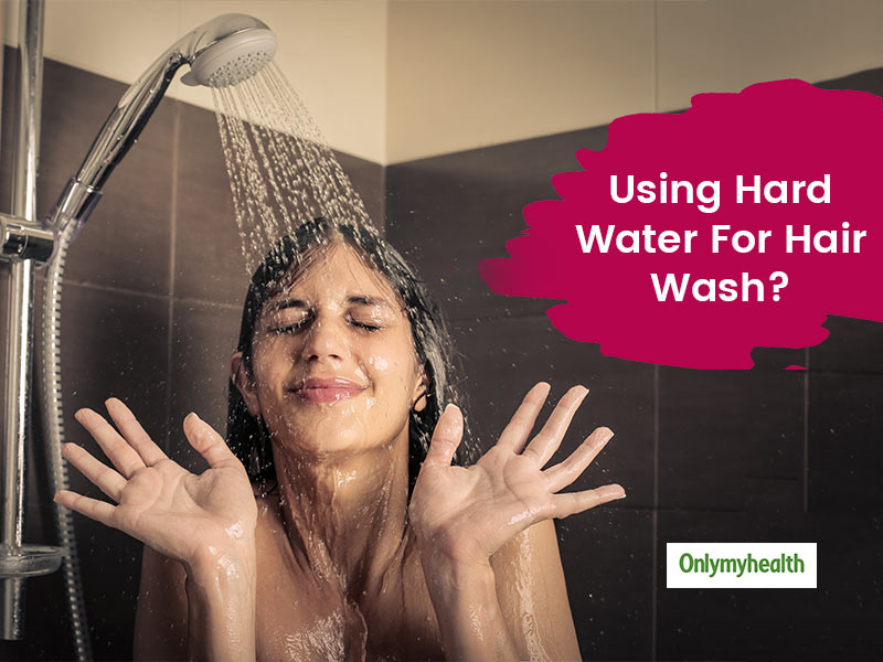 Can't Help But Wash Your Hair With Hard Water, Here Are Some Life-Saving Tips For You