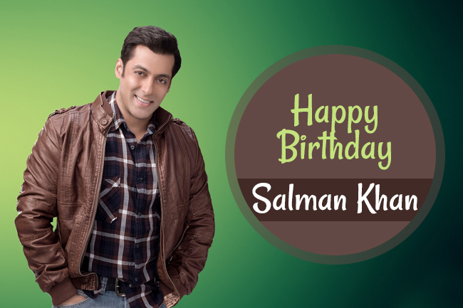 Happy Birthday, Sallu Bhai!