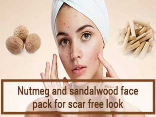 Nutmeg and sandalwood face pack for scar free look