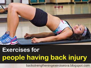 Exercises for people having back injury