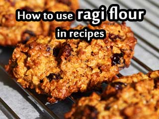How to use ragi flour in recipes