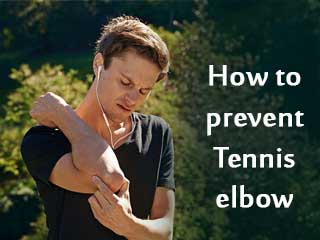 How to prevent tennis elbow